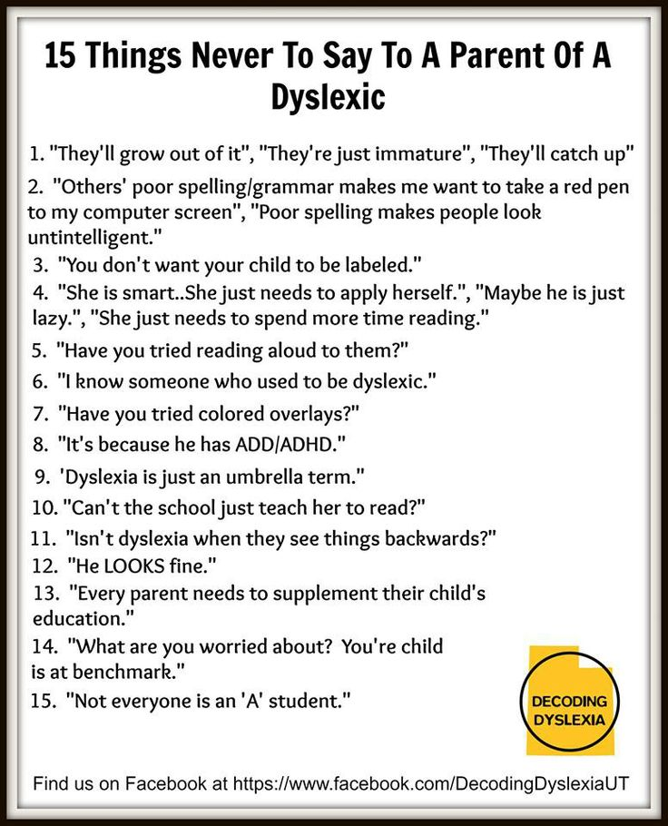 Why Getting Help For Kids With Dyslexia >> Decoding Dyslexia Utah Spells Out 15 Things Never To Say To