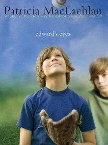 Patricia MacLachlan's Edward's Eyes book cover
